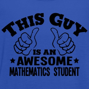 this guy is an awesome mathematics stude - Women's Tank Top by Bella