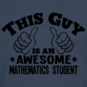 this guy is an awesome mathematics stude - Men's Premium Longsleeve Shirt