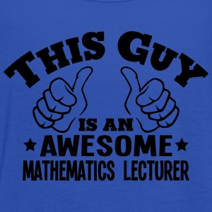 this guy is an awesome mathematics lectu - Women's Tank Top by Bella