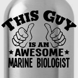 this guy is an awesome marine biologist - Water Bottle