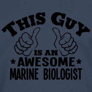 this guy is an awesome marine biologist - Men's Premium Longsleeve Shirt