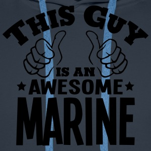 this guy is an awesome marine - Men's Premium Hoodie