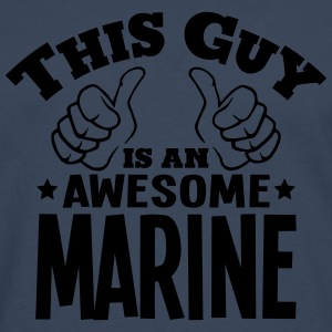 this guy is an awesome marine - Men's Premium Longsleeve Shirt