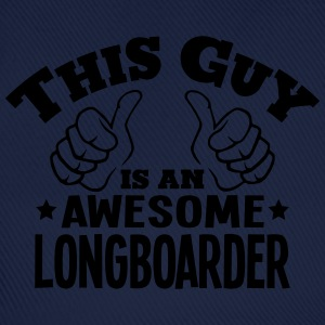this guy is an awesome longboarder - Baseball Cap