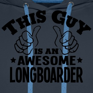 this guy is an awesome longboarder - Men's Premium Hoodie