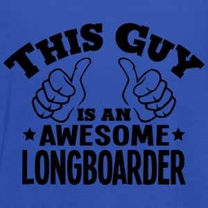 this guy is an awesome longboarder - Women's Tank Top by Bella