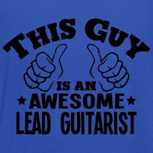 this guy is an awesome lead guitarist - Women's Tank Top by Bella