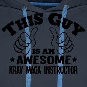 this guy is an awesome krav maga instruc - Men's Premium Hoodie