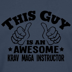 this guy is an awesome krav maga instruc - Men's Premium Longsleeve Shirt