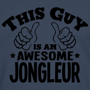 this guy is an awesome jongleur - Men's Premium Longsleeve Shirt