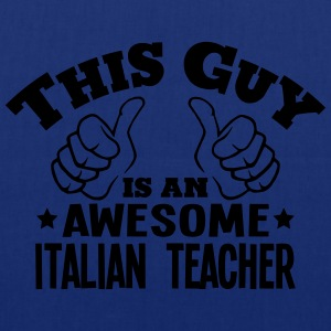 this guy is an awesome italian teacher - Tote Bag
