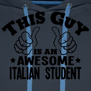 this guy is an awesome italian student - Men's Premium Hoodie