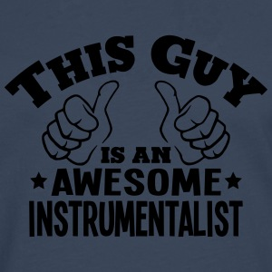 this guy is an awesome instrumentalist - Men's Premium Longsleeve Shirt