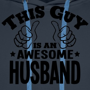 this guy is an awesome husband - Men's Premium Hoodie