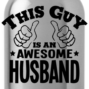this guy is an awesome husband - Water Bottle