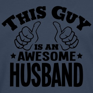 this guy is an awesome husband - Men's Premium Longsleeve Shirt