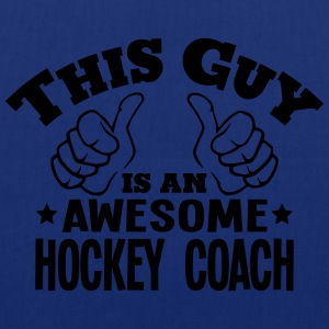 this guy is an awesome hockey coach - Tote Bag