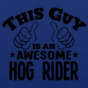 this guy is an awesome hog rider - Tote Bag