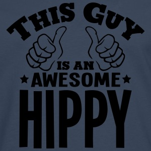 this guy is an awesome hippy - Men's Premium Longsleeve Shirt