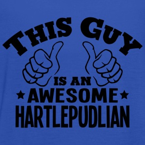 this guy is an awesome hartlepudlian - Women's Tank Top by Bella