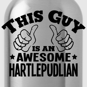 this guy is an awesome hartlepudlian - Water Bottle