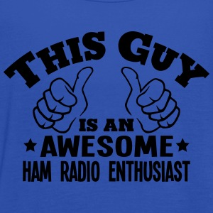 this guy is an awesome ham radio enthusi - Women's Tank Top by Bella