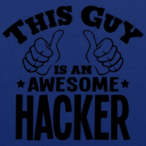 this guy is an awesome hacker - Tote Bag