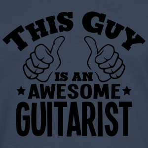 this guy is an awesome guitarist - Men's Premium Longsleeve Shirt