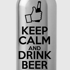 Keep calm and drink beer - Trinkflasche