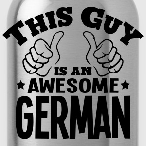 this guy is an awesome german - Water Bottle