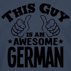 this guy is an awesome german - Men's Premium Longsleeve Shirt