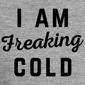 Freaking Cold Funny Quote T-Shirts - Men's Premium Longsleeve Shirt