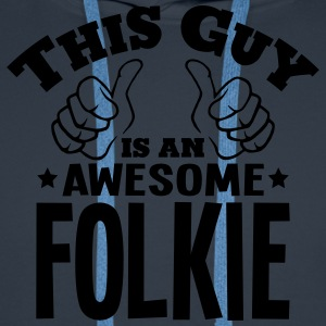 this guy is an awesome folkie - Men's Premium Hoodie