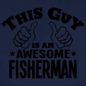 this guy is an awesome fisherman - Baseball Cap