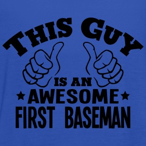 this guy is an awesome first baseman - Women's Tank Top by Bella