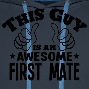 this guy is an awesome first mate - Men's Premium Hoodie
