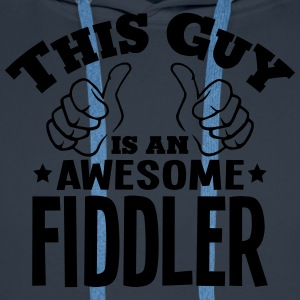 this guy is an awesome fiddler - Men's Premium Hoodie
