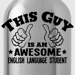 this guy is an awesome english language  - Water Bottle
