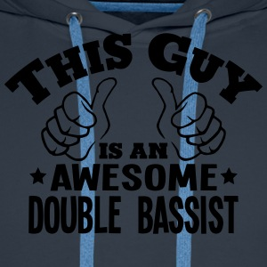 this guy is an awesome double bassist - Men's Premium Hoodie