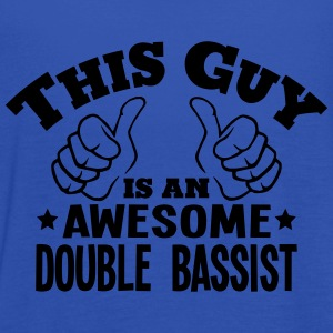 this guy is an awesome double bassist - Women's Tank Top by Bella