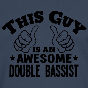 this guy is an awesome double bassist - Men's Premium Longsleeve Shirt