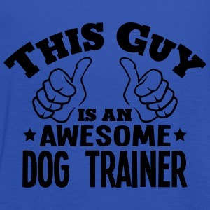 this guy is an awesome dog trainer - Women's Tank Top by Bella