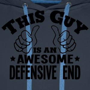 this guy is an awesome defensive end - Men's Premium Hoodie