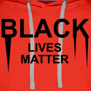 Black lives matter Tee shirts - Sweat-shirt à capuche Premium pour hommes