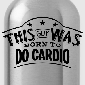 this guy was born to do cardio - Water Bottle