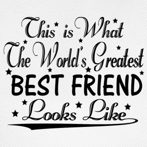 World's Greatest Best Friend... T-Shirts - Baseball Cap