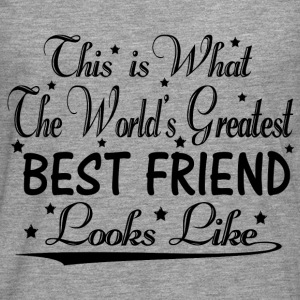 World's Greatest Best Friend... T-Shirts - Men's Premium Longsleeve Shirt