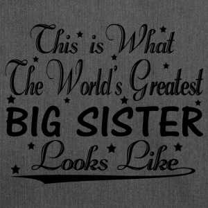 World's Greatest Big Sister... T-Shirts - Shoulder Bag made from recycled material