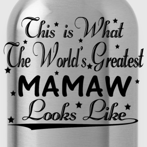 World's Greatest Mamaw... T-Shirts - Water Bottle