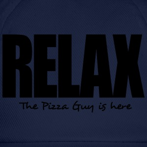 relax the pizza guy is here - Casquette classique